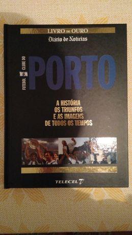 Livro Futebol Clube do Porto - A História, os Triunfos...