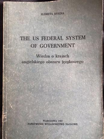 The U.S. Federal System of Government - Elżbieta Ryszka