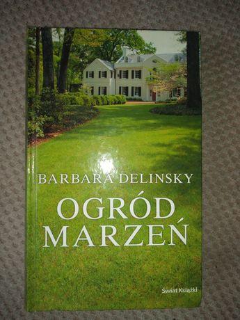 Ogród marzeń- Barbara Delinsky