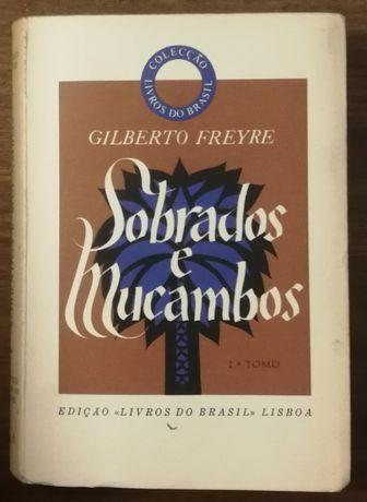 sobrados e mucambos, gilberto freyre, livros do brasil