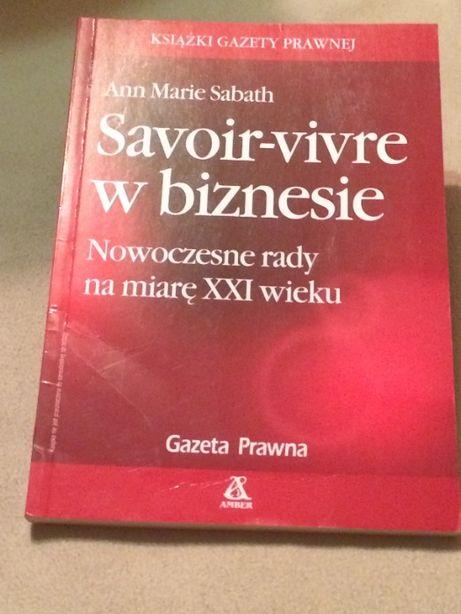 ,,Savoir-vivre w biznesie''- Nowoczesne rady na miarę XXI wieku