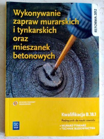 Kwalifikacja B.18.1. Murarz-tynkarz. Technik budownictwa.