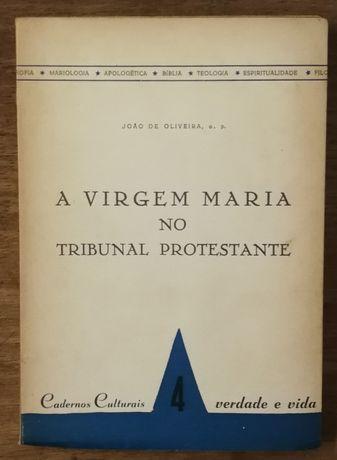 a virgem maria no tribunal protestante, joão de oliveira