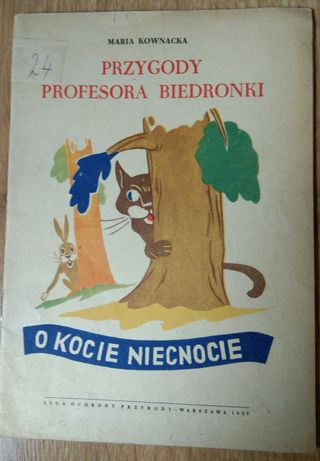 Przygody profesora Biedronki. O kocie niecnocie - M. Kownacka