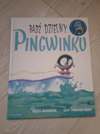 """Książka """"Bądź dzielny pingwinku"""""""