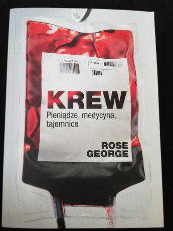 Rose George Krew pieniądze, medycyna, tajemnice
