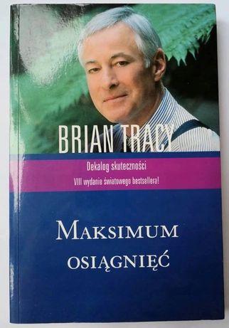 Maksimum osiągnięć Praktyczna wiedza o mechanizmach osiągania Tracy
