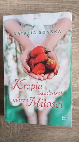 Kropla zazdrości, morze miłości Natalia Sońska