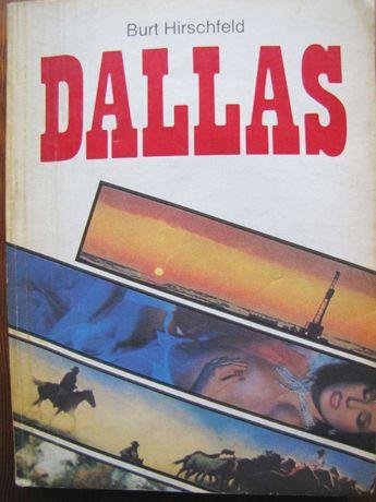 Burt Hirschfeld - Dallas - saga rodu Ewingów