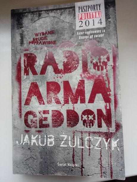 Jakub Żulczyk Radio Armageddon wyd. 2 poprawione