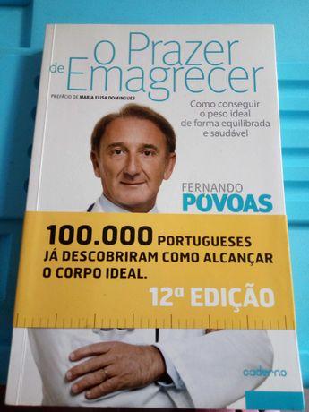 O prazer de emagrecer - Fernando Povoas