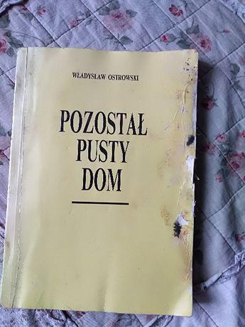 """Władysław Ostrowski, """"Pozostał pusty dom""""."""