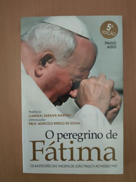 Livro João Paulo II O peregrino d Fátima bastidores viagens a Portugal
