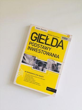 Książka Giełda podatawy inwestowania Zaremba