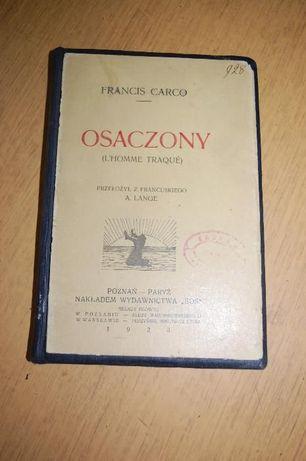 """Książka """" Osaczony (L'Homme Traqué)"""" Francis Carco"""