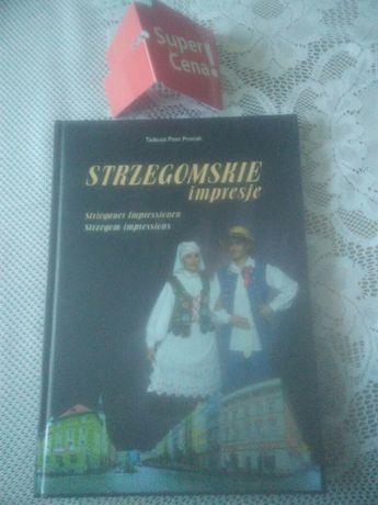 """album """"Strzegomskie impresje"""" Tadeusz Piotr Prociak"""