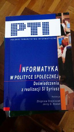 Informatyka w polityce społecznej. Doświadczenia z realizacj