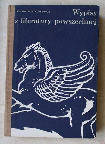 Wypisy z literatury powszechnej, Lesław Eustachiewicz