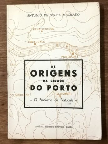 as origens da cidade do porto, antónio de sousa machado