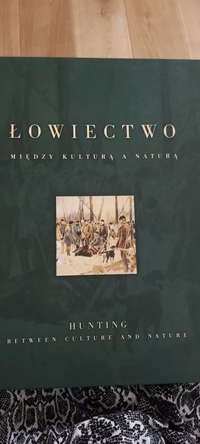 """Łowiectwo ,, Między kulturą A naturą"""""""