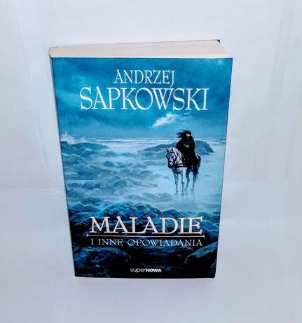 Andrzej Sapkowski - Maladie i inne opowiadania