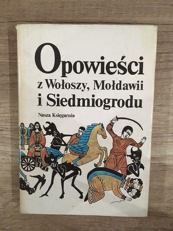 Opowieści z Wołoszy, Mołdawii i Siedmiogrodu