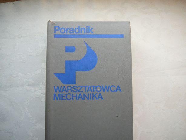 Poradnik Warsztatowca mechanika Praca zbiorowa