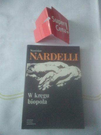 """książka """"w kręgu biopola"""" Stanisław Nardelli"""