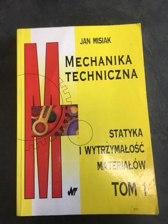 Mechanika techniczna statystyka i wytrzymałość materiałów tom1