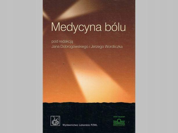 Medycyna bólu J. Dobrogowski