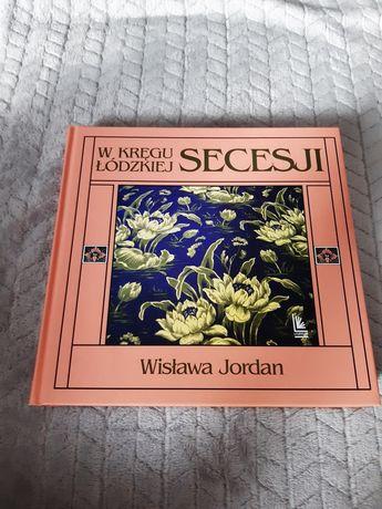 Książka W kręgu łódzkiej secesji W.Jordan