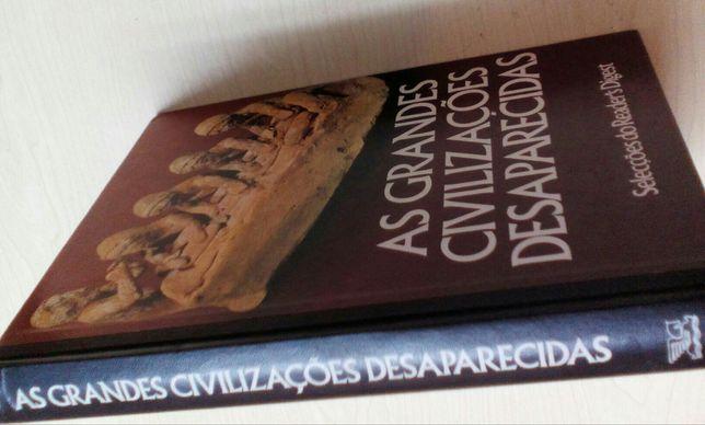 As Grandes Civilizações Desaparecidas.