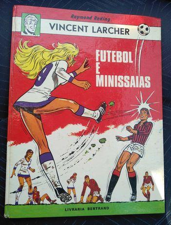 """Livro Vicente Larcher """"Futebol e Minissaias anos 70"""