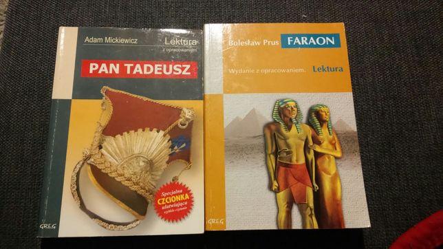 """Faraon"" B. Prus oraz ""Pan Tadeusz"" A. Sienkiewicz"