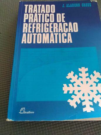 Tratado Pratico de Refrigeração Automática de J.Alarcon Creus