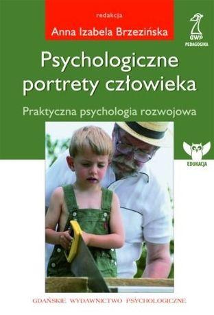 Psychologiczne portrety człowieka - A. Brzezińska