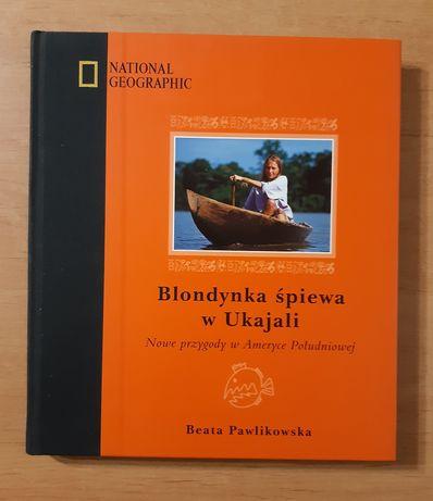 Blondynka śpiewa w Ukajali Beata Pawlikowska