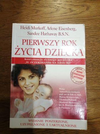 Pierwszy rok życia dziecka, Murkoff, Eisenberg, Hathaway