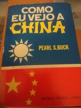 Eu vejo a China, Pearl S. Buck