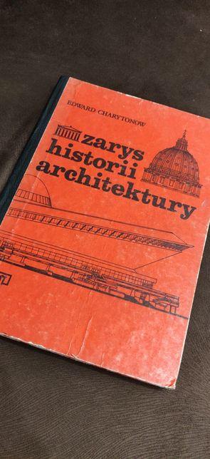 Zarys historii architektury. Edward Charytonow.