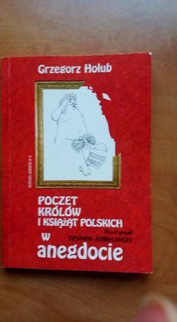 Poczet królów i książąt polskich w anegdocie Grzegorz Hołub