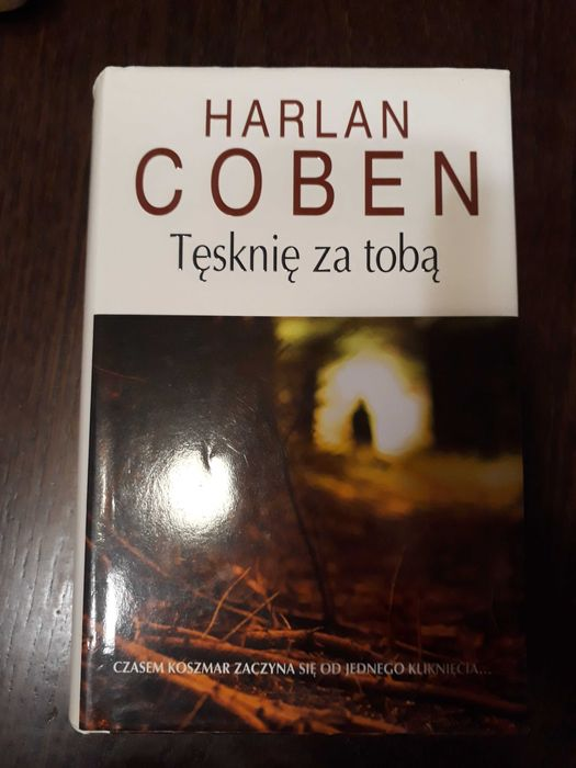 Tęsknię za tobą Harlan Coben Bytom - image 1