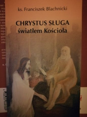 """Książka """"Chrystus sługa światłem Kościoła"""""""