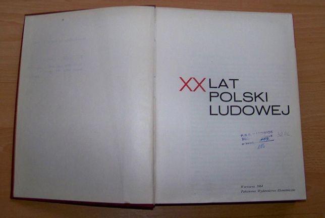 Książka XX lat Polski ludowej + dodatki tematyczne PZPR , ZMS i ZSMP