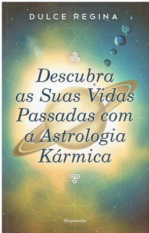 1932  Descubra as Suas Vidas Passadas com a Astrologia Kármica