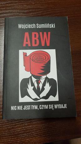 ABW nic nie jest tym czym się wydaje.