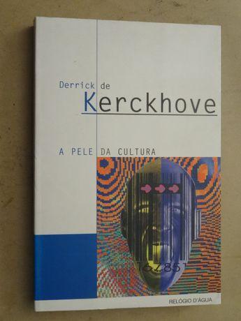 A Pele da Cultura de Derrick Kerckhove