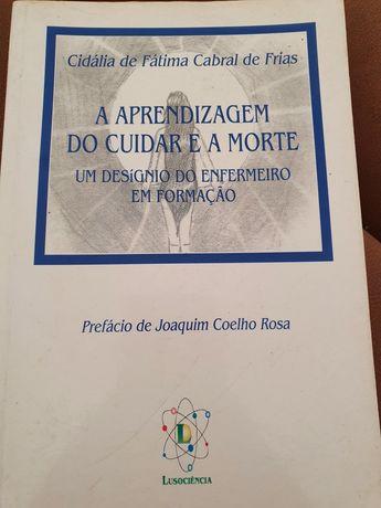 """Livro """" A aprendizagem do cuidar e a morte"""""""