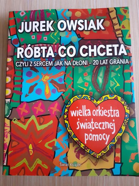 Jurek Owsiak Róbta co chceta