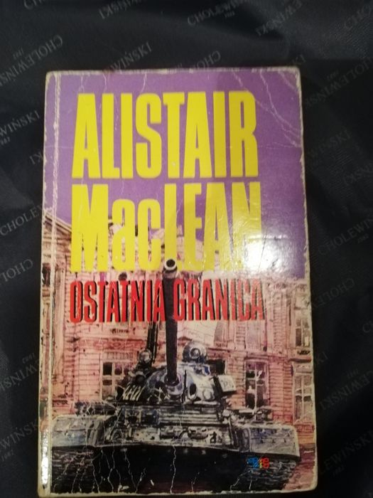 Książki Alistair Maclean Ostatnia granica i komandosi z nawarony Warszawa - image 1